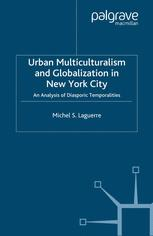 Urban Multiculturalism and Globalization in New York City