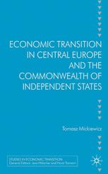 Economic Transition in Central Europe and the Commonwealth of Independent States