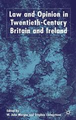 Law and Opinion in Twentieth-Century Britain and Ireland