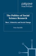 The Politics of Social Science Research