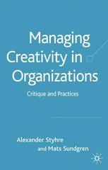 Managing Creativity in Organizations