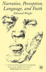 Narrative, Perception, Language, and Faith