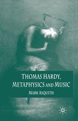 Thomas Hardy, Metaphysics and Music