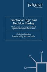 Emotional Logic and Decision Making