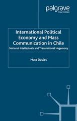 International Political Economy and Mass Communication in Chile