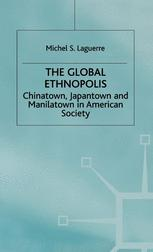 The Global Ethnopolis
