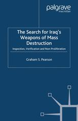 The Search for Iraq's Weapons of Mass Destruction
