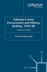 Pakistan's Arms Procurement and Military Buildup, 1979–99