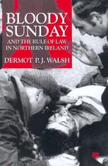 Bloody Sunday and the Rule of Law in Northern Ireland