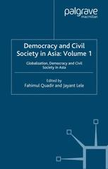 Democracy and Civil Society in Asia: Volume 1