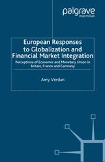 European Responses to Globalization and Financial Market Integration