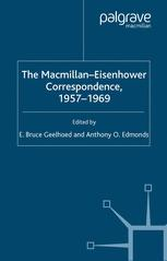 The Macmillan-Eisenhower Correspondence, 1957–1969