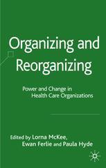 Organizing and Reorganizing