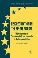 Risk Regulation in the Single Market