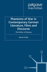 Phantoms of War in Contemporary German Literature, Films and Discourse