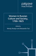 Women in Russian Culture and Society, 1700–1825