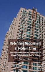 Redefining Nationalism in Modern China
