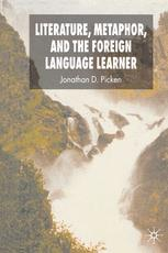 Literature, Metaphor, and the Foreign Language Learner