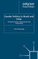 Gender Politics in Brazil and Chile