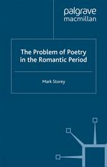 The Problem of Poetry in the Romantic Period