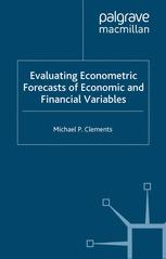 Evaluating Econometric Forecasts of Economic and Financial Variables