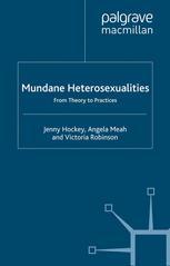 Mundane Heterosexualities