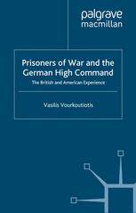 Prisoners of War and the German High Command