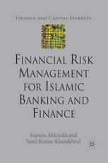 Financial Risk Management for Islamic Banking and Finance