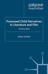 Possessed Child Narratives in Literature and Film