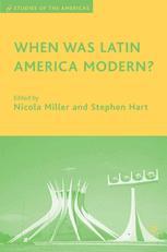 When Was Latin America Modern?