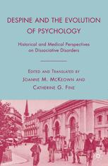 Despine and the Evolution of Psychology