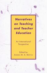 Narratives on Teaching and Teacher Education