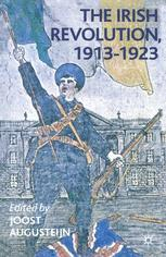 The Irish Revolution, 1913–1923