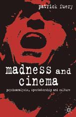 Madness and Cinema