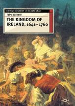 The Kingdom of Ireland, 1641–1760