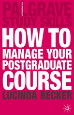 How to Manage your Postgraduate Course :