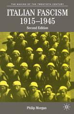 Italian Fascism, 1915–1945