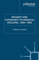 Peasant and Community in Medieval England, 1200–1500