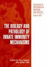 The Biology and Pathology of Innate Immunity Mechanisms