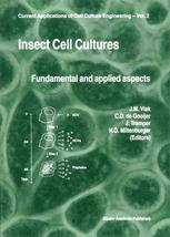 Insect Cell Culture: Fundamental and Applied Aspects
