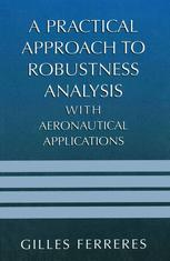 A Practical Approach to Robustness Analysis with Aeronautical Applications