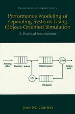 Performance Modeling of Operating Systems Using Object-Oriented Simulation