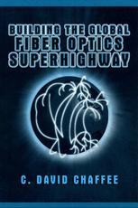 Building the Global Fiber Optics Superhighway