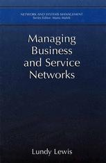 Managing Business and Service Networks
