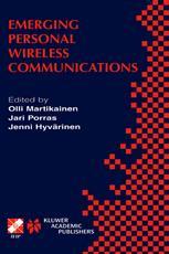 Emerging Personal Wireless Communications