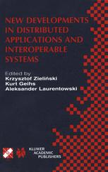 New Developments in Distributed Applications and Interoperable Systems