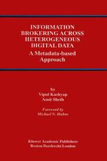 Information Brokering Across Heterogeneous Digital Data