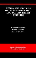 Design and Analysis of Integrator-Based Log-Domain Filter Circuits