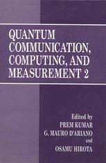Quantum Communication, Computing, and Measurement 2