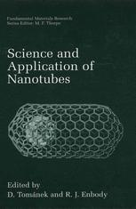 Science and Application of Nanotubes